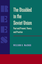 The Disabled in the Soviet Union: Past and Present, Theory and Practice